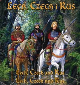 Лех, Чех і Рус. Легенда про розселення слов'ян